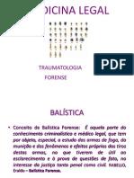 Traumatologia Forense - Arma de Fogo.