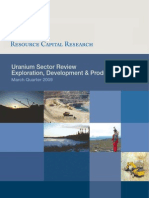 Uranium Sector Review Exploration, Development & Production March Quarter