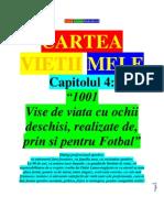 4-Capitolul = Cartea Vietii Mele Profesionale - Capitolul Jucatorul de Fotbal -4