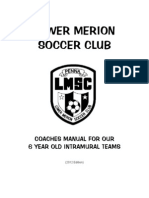 Intramural Coaches Manual for 6 Year Olds 2012