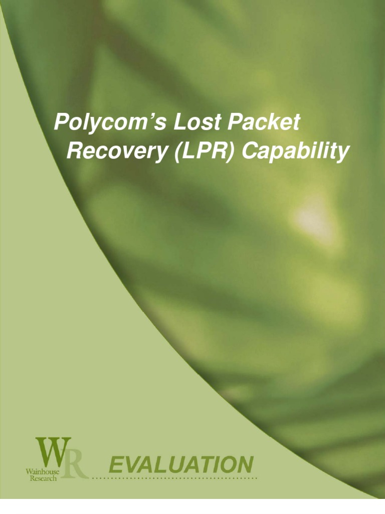 Wainhouse Research - Polycom's Lost Packet Recovery (LPR