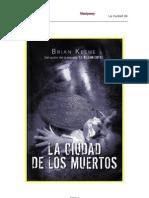 La Ciudad de Los Muertos - Brian Keene