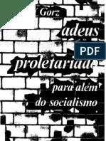 Gorz - Adeus Ao Proletariado