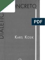 Kosik - Dialéitica do Concreto