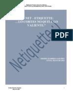 NET-ETIQUETTE Lo Cortes No Quita Lo Valiente