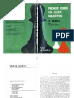 (Ajedrez) Alexander Kotov - Piense Como Un Gran Maestro