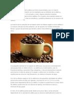 Los efectos negativos de la cafeína son bien documentados