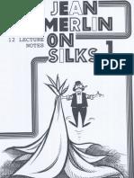 Jean Merlin - Merlin on Silks 1 & 2