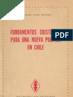 Fundamentos Cristianos Para Una Nueva Politica en Chile. Radomiro Tomic Romero.