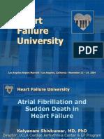 Atrial Fibrillation and Sudden Death in HF K Shivkumar MD