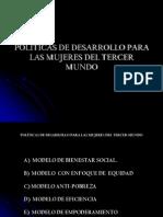 POLÍTICAS DE DESARROLLO PARA LAS MUJERES DEL TERCER