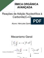 Reações de Adição Nucleofílica à Carbonila(C=O)