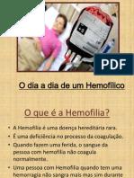 O dia a dia de um Hemofílico
