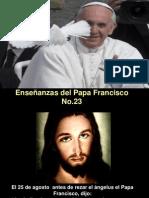 Enseñanzas del Papa Francisco - Nº 23