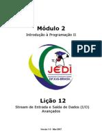 12 - Stream de Entrada e Saída de Dados (IO) Avançados