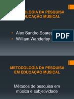 METODOLOGIA DA PESQUISA EM EDUCAÇÃO MUSICAL