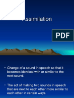 Rules of Spoken Language Assimilation