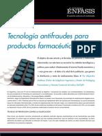 Tecnología antifraudes para productos farmacéuticos