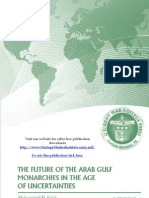 The Future of the Arab Gulf Monarchies in the Age of Uncertainties