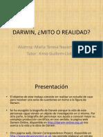 Darwin, Mito o Realidad
