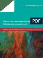 El Estado de La Migracion. Mexico Ante Los Recientes Desafios de La Migracion Internacional