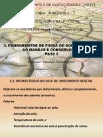 Aula 4 - 3.3. FATORES FÍSICOS DO SOLO DE CRESCIMENTO VEGETAL