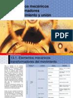 UD13. Elementos mecánicos transformadores del movimiento y de unión