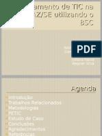 Planejamento de TIC na SEFAZ/SE utilizando o BSC