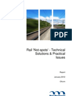 Rail 'Not-Spots' - Technical Solutions & Practical Issues