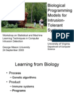 Biological Systems for Intrusion Detection