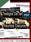 Los Testigos de Jehova Asuntos Oscuros