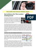Surveillance in a Rail System