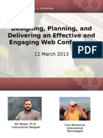 Planning, Designing, and Delivering an Engaging and Effective Web Conference (166214895)