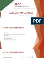 [Capacitação Interna] Acessos Vasculares.pptx