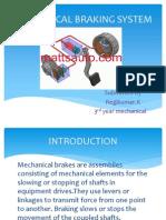 Mechanical Braking System