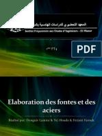 Elaboration des fontes et des aciers 1PT4 promotion 2008à l'IPEIEM