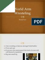 World Arm Wresteling Brutal Fact