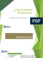 PROYECTO MINERO MICHIQUILLAY