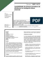 NBR 14273 - 1999 - Acessibilidade da pessoa portadora de deficiência no transporte aéreo comercial