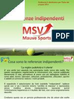 Referenze indipendenti MSV
