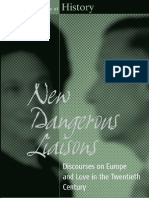 (Making Sense of History) Luisa Passerini, Liliana Ellena, And Alexander C.T. Geppert (Editors)-New Dangerous Liaisons_ Discourses on Europe and Love in the Twentieth Century (Making Sense of History)