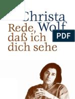 Wolf, Christa - Rede, Dass Ich Dich Sehe