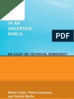 Michel Callon et. al, Acting in an Uncertain World