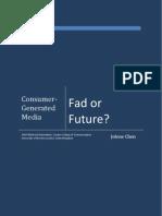 Consumer Generated Media - Fad or Future