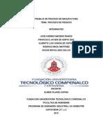 Trabajo de Proceso de Manufactura Para Entrgar Este Miercoles 2013