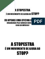 A Stopestra