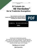 Las 40 Verdades de la Tradición Evangélica por Abel Saavedra