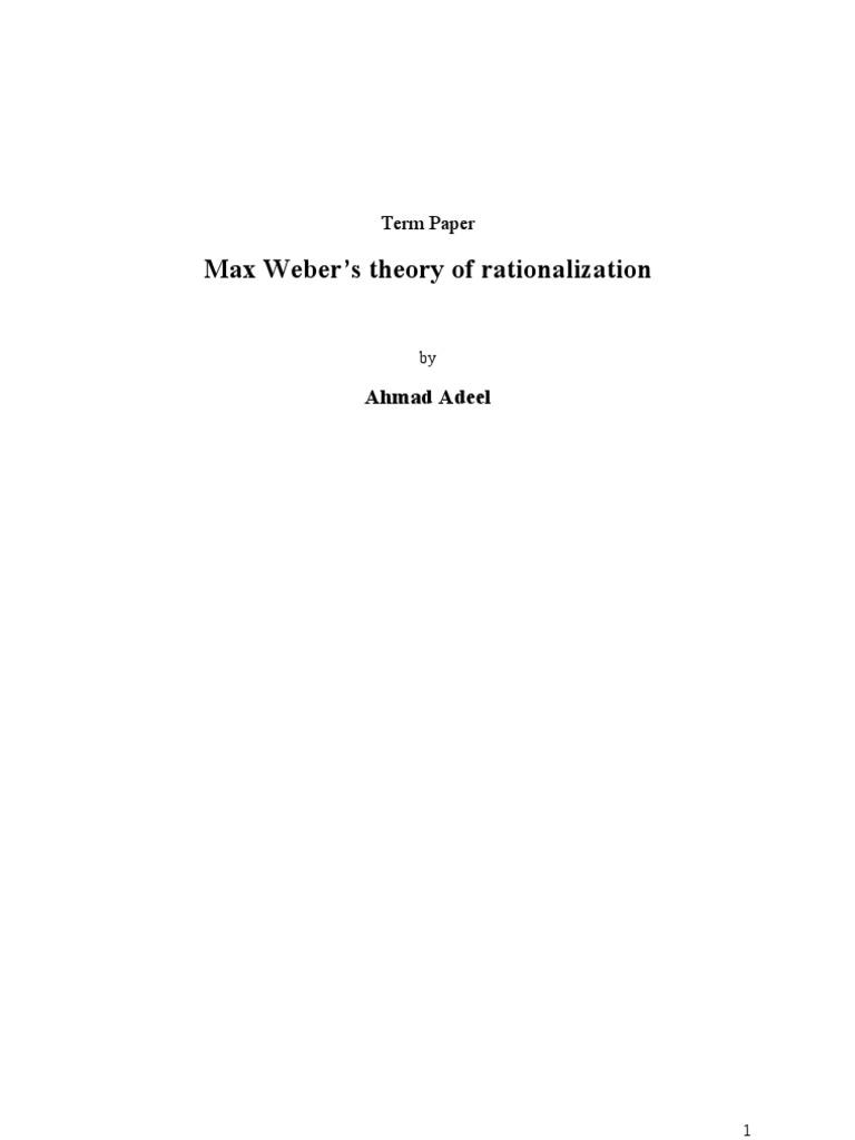 max weber rationalization theory