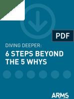 6 Steps Beyond 5 Whys