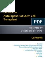 Autologous Fat Stem Cell Transplant.pptx